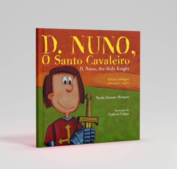 Livro «D. Nuno, O Santo Cavaleiro» (D. Nuno, The Holy Knight)
