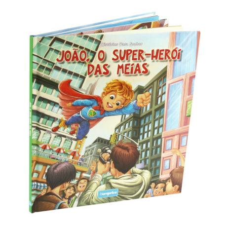 Histórias Para Sonhar - João, O Super-Herói Das Meias